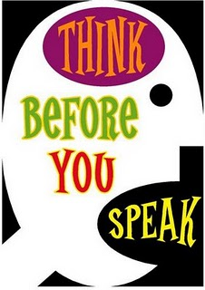 3 Reasons to Think Before You Speak