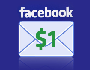 Facebook is implementing a new feature in which users pay one dollar to inbox someone who is not their friend.